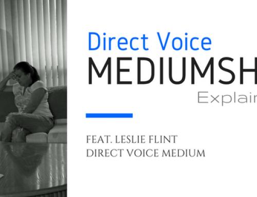 Direct Voice Mediumship Explained